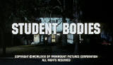 I watch movies so you don't have to #2 – Student Bodies (1981) (warning: spoilers)