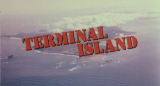 I watch movies so you don't have to #12 – Terminal Island (1973)